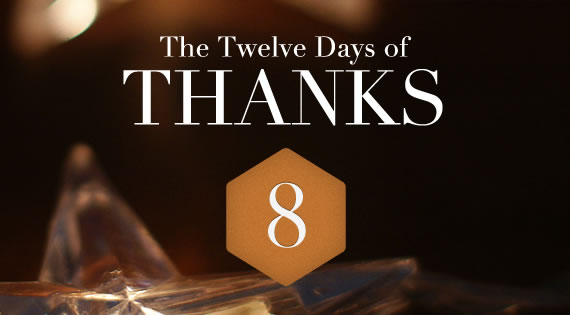 12 Days of THANKS - Day Eight