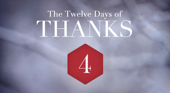 12 Days of THANKS - Day Four
