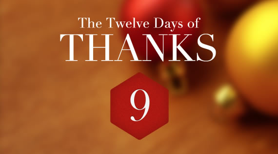 12 Days of THANKS - Day Nine