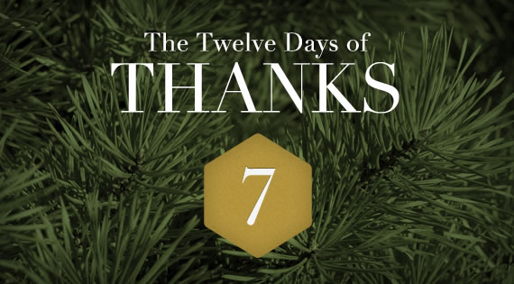 12 Days of THANKS - Day Seven