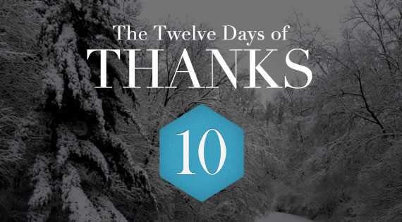 12 Days of THANKS - Day Ten