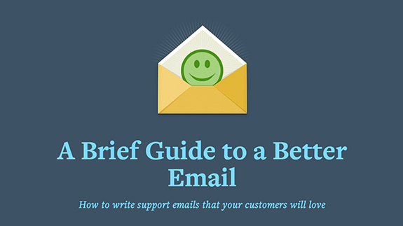 A Brief Guide to Better Email