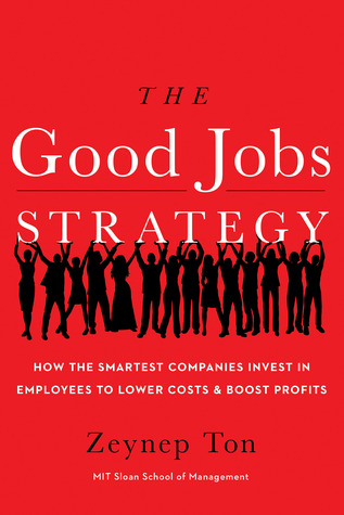 The Good Jobs Strategy cover