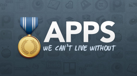 Apps We Can't Live Without