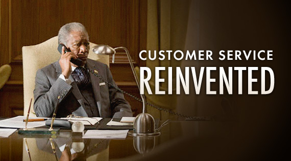 Customer Service, Reinvented!